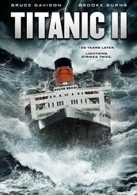 Titanik II (2010) - Titanic II (2010)